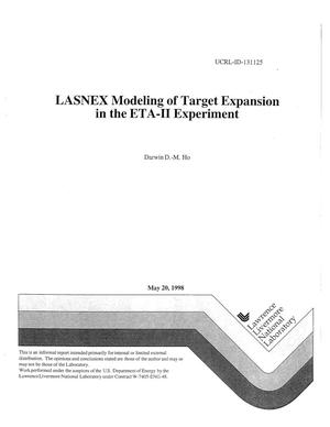 Primary view of object titled 'LASNEX modeling of target expansion in the ETA-II experiment'.