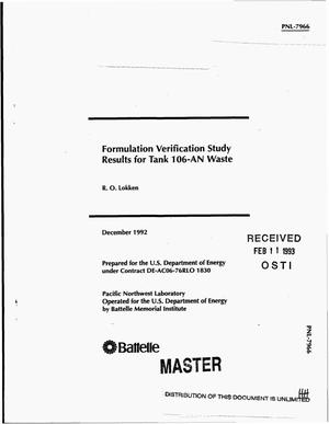Primary view of object titled 'Formulation verification study results for Tank 106-AN waste'.