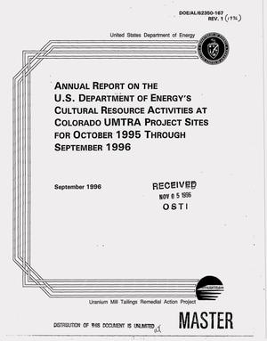 Primary view of object titled 'Annual report on the U.S. Department of Energy`s cultural resource activities at Colorado UMTRA Project sites for October 1995--September 1996'.