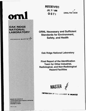 Primary view of object titled 'ORNL necessary and sufficient standards for environment, safety, and health. Final report of the Identification Team for other industrial, radiological, and non-radiological hazard facilities'.