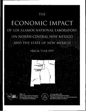 Primary view of object titled 'The economic impact of Los Alamos National Laboratory on north-central New Mexico and the state of New Mexico fiscal year 1997'.