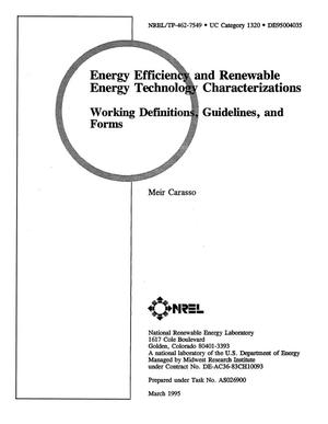 Primary view of object titled 'Energy efficiency and renewable energy technology characterizations: Working definitions, guidelines, and forms'.