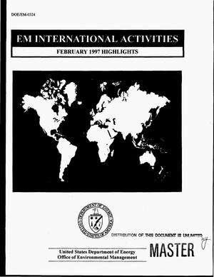 Primary view of object titled 'EM international activities. February 1997 highlights'.