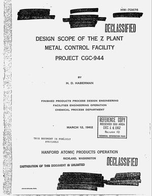 Primary view of object titled 'Design scope of the Z Plant Metal Control Facility, Project CGC-944'.