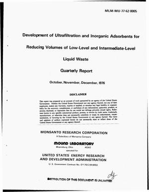 Primary view of object titled 'Development of ultrafiltration and inorganic adsorbents for reducing volumes of low-level and intermediate-level liquid waste. Quarterly report, October, November, December 1976'.