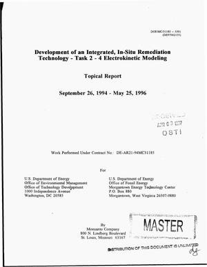 Primary view of object titled 'Development of an integrated, in-situ remediation technology: Task 2--4, electrokinetic modeling. Topical report, September 26--May 25, 1996'.