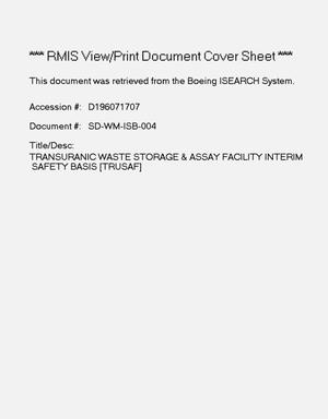 Primary view of object titled 'Transuranic waste storage and assay facility (TRUSAF) interim safety basis'.