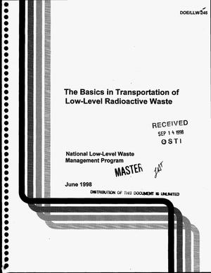 Primary view of object titled 'The basics in transportation of low-level radioactive waste'.