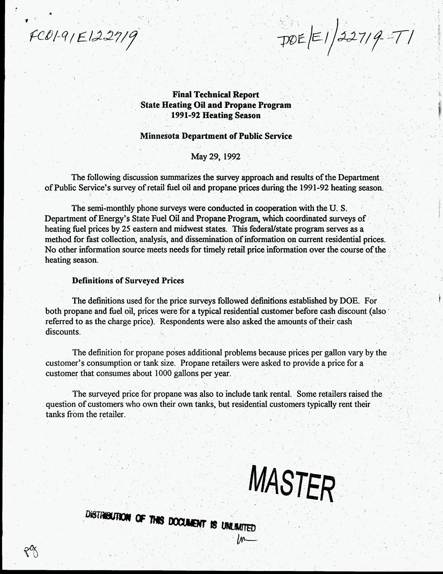 State heating oil and propane program: Final technical report, 1991-92 heating season, Minnesota Department of Public Service                                                                                                      [Sequence #]: 1 of 7