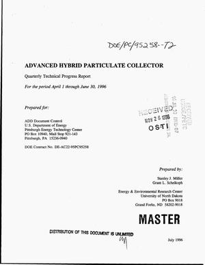 Primary view of object titled 'Advanced hybrid particulate collector. Quarterly technical progress report, April 1--June 30, 1996'.