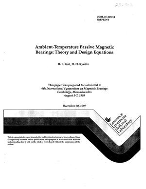 Primary view of object titled 'Ambient-temperature passive magnetic bearings: Theory and design equations'.