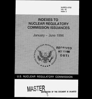 Primary view of object titled 'Indexes to Nuclear Regulatory Commission Issuances, January 1996--June 1996'.
