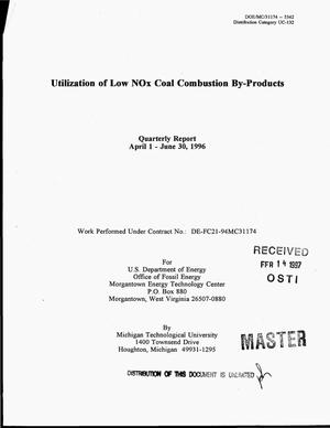 Primary view of object titled 'Utilization of low NOx coal combustion by-products. Quarterly report, April 1 - June 30, 1996'.