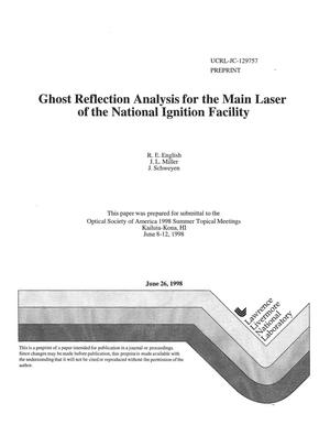 Primary view of object titled 'Ghost reflection analysis for the main laser of the National Ignition Facility'.