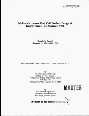 Primary view of object titled 'Molten carbonate fuel cell product design and improvement. Quarterly report, January 1--March 30, 1996'.