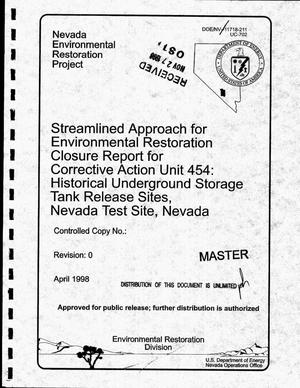Primary view of object titled 'Streamlined approach for environmental restoration closure report for Corrective Action Unit 454: Historical underground storage tank release sites, Nevada Test Site, Nevada'.