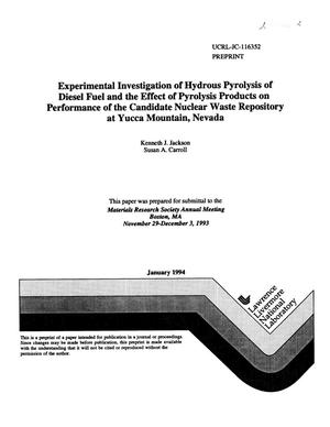 Primary view of object titled 'Experimental investigation of hydrous pyrolysis of diesel fuel and the effect of pyrolysis products on performance of the candidate nuclear waste repository at Yucca Mountain, Nevada'.