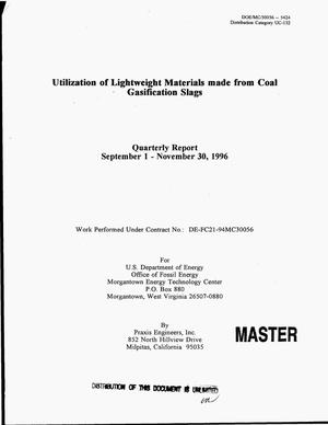 Primary view of object titled 'Utilization of lightweight materials made from coal gasification slags. Quarterly report, September 1, 1996--November 30, 1996'.