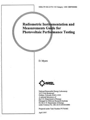 Primary view of object titled 'Radiometric instrumentation and measurements guide for photovoltaic performance testing'.