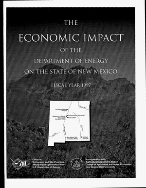 Primary view of object titled 'The economic impact of the Department of Energy on the state of New Mexico fiscal year 1997'.