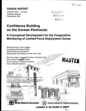Primary view of object titled 'Confidence building on the Korean Peninsula: A conceptual development for the cooperative monitoring of limited-force deployment zones'.