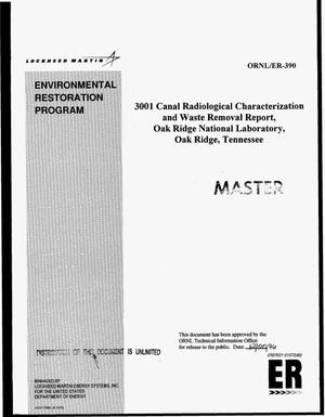 Primary view of object titled '3001 canal radiological characterization and waste removal report, Oak Ridge National Laboratory, Oak Ridge, Tennessee'.