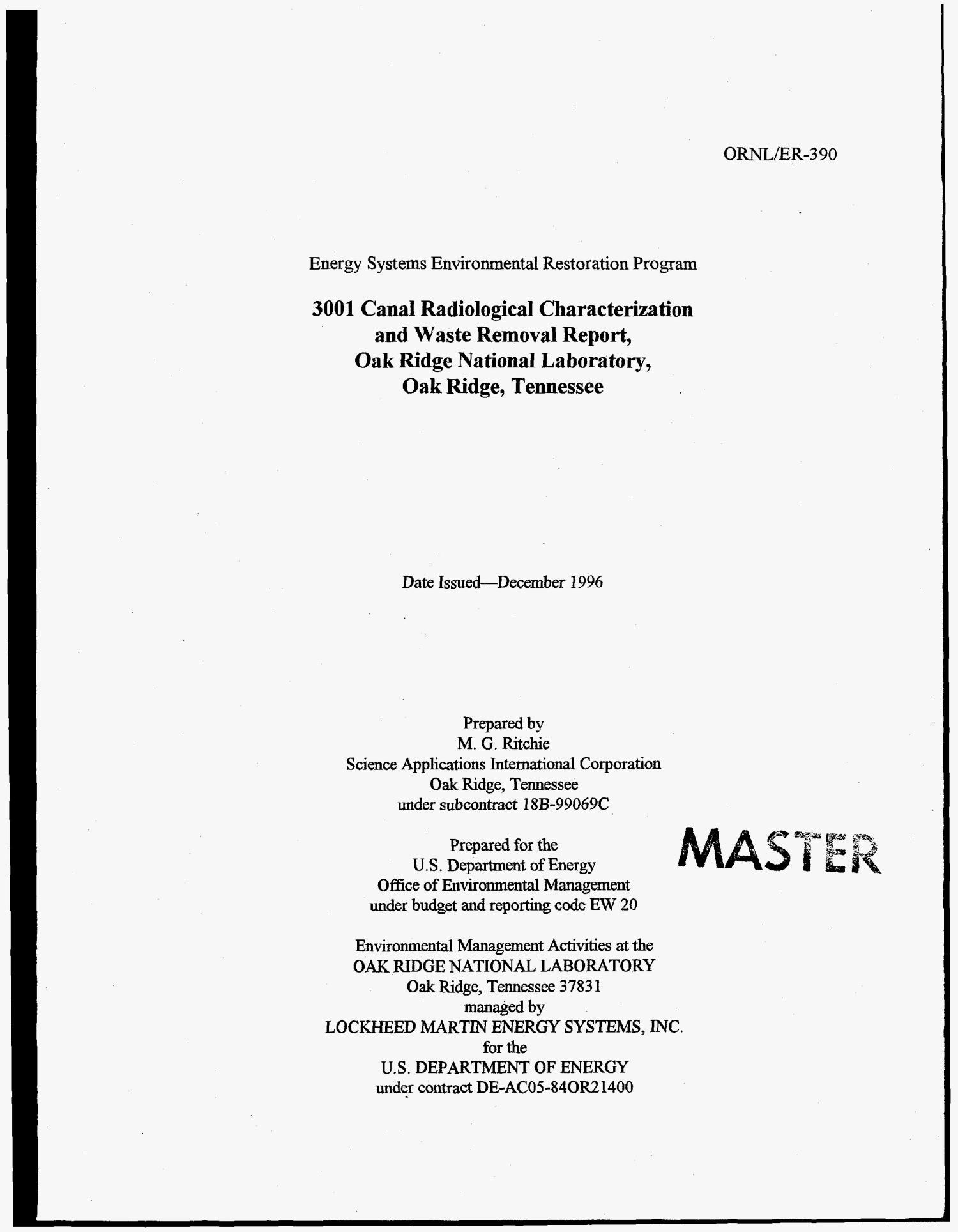 3001 canal radiological characterization and waste removal report, Oak Ridge National Laboratory, Oak Ridge, Tennessee                                                                                                      [Sequence #]: 3 of 26