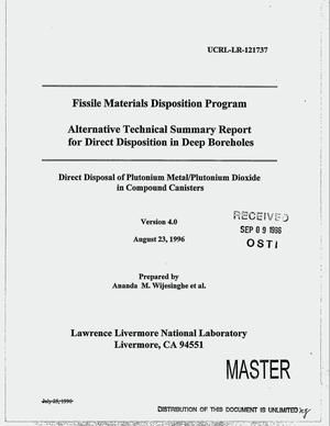Primary view of object titled 'Alternative technical summary report for direct disposition in deep boreholes: Direct disposal of plutonium metal/plutonium dioxide in compound canisters, Version 4.0. Fissile Materials Disposition Program'.