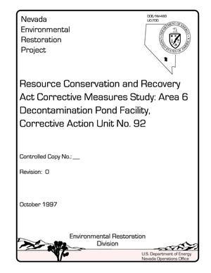 Primary view of object titled 'Resource Conservation and Recovery Act corrective measures study: Area 6 decontamination pond facility, corrective action unit no. 92'.
