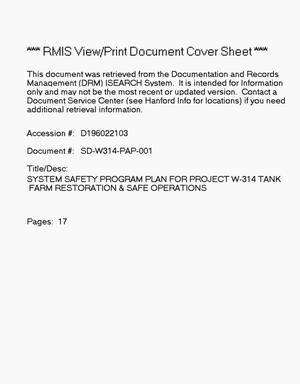 Primary view of object titled 'System Safety Program Plan for Project W-314, tank farm restoration and safe operations'.