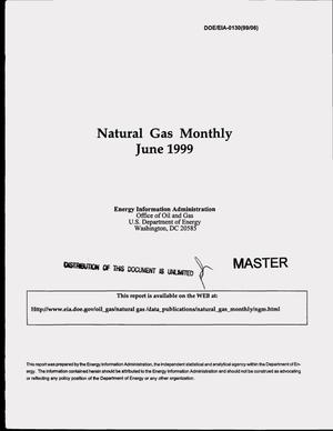 Primary view of object titled 'Natural gas monthly, June 1999'.
