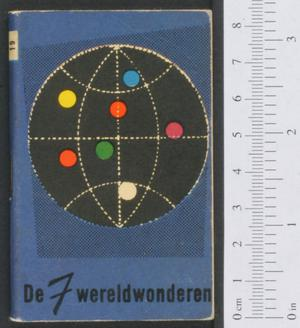 Primary view of object titled 'De 7 wereldwonderen'.