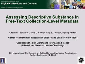 Primary view of object titled 'Assessing Descriptive Substance in Free-Text Collection-Level Metadata [Presentation]'.