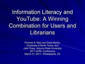 Information Literacy and YouTube: A Winning Combination for Users and Librarians