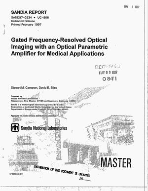 Primary view of object titled 'Gated frequency-resolved optical imaging with an optical parametric amplifier for medical applications'.