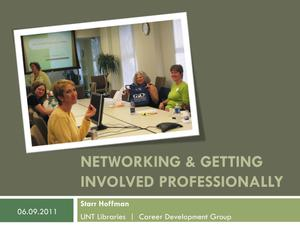 Networking and Getting Involved Professionally