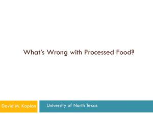 Primary view of object titled 'What's Wrong with Processed Food?'.