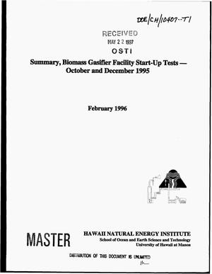 Primary view of object titled 'Summary, biomass gasifier facility start-up tests - October and December 1995'.