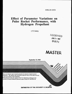 Primary view of object titled 'Effect of parameter variations on pulse rocket performance, with hydrogen propellant'.