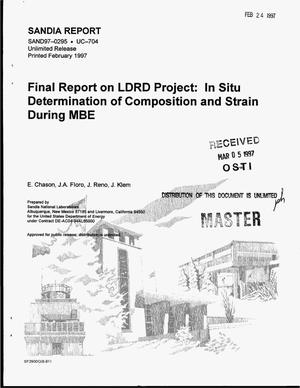 Primary view of object titled 'Final report on LDRD Project: In situ determination of composition and strain during MBE'.