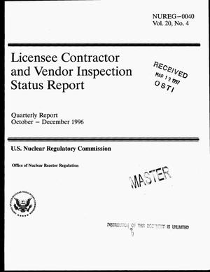 Primary view of object titled 'Licensee contractor and vendor inspection status report. Quarterly report, October--December 1996'.