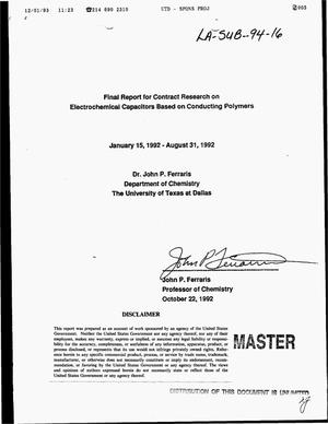 Primary view of object titled 'Final report for contract research on electrochemical capacitors based on conducting polymers, January 15--August 31, 1992'.
