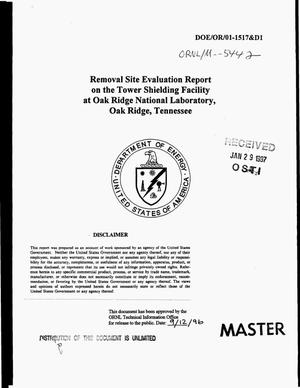 Primary view of object titled 'Removal site evaluation report on the Tower Shielding Facility at Oak Ridge National Laboratory, Oak Ridge, Tennessee'.