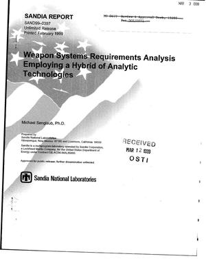 Primary view of object titled 'Weapon Systems Requirements Analysis Employing a Hybrid of Analytic Technologies'.