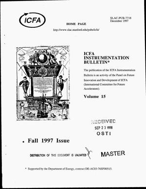 Primary view of object titled 'ICFA instrumentation bulletin, Volume 15, Fall 1997'.
