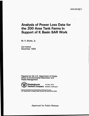 Primary view of object titled 'Analysis of power loss data for the 200 Area Tank Farms in support of K Basin SAR work'.