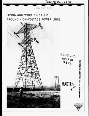 Primary view of object titled 'Living and Working Safely Around High-Voltage Power Lines.'.