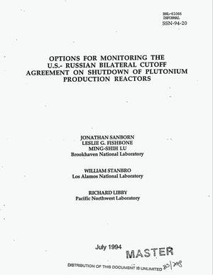 Primary view of object titled 'Options for monitoring the US Russian bilateral cutoff agreement on shutdown of plutonium production reactors'.