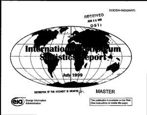 Primary view of object titled 'International petroleum statistics report, July 1999'.
