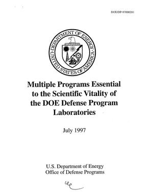 Primary view of object titled 'Multiple programs: essential to the scientific vitality of the DOE Defense Program Laboratories'.